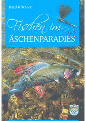 Fischen im Äschenparadies  (odkaz v elektronickém katalogu)