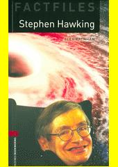Stephen Hawking  (odkaz v elektronickém katalogu)