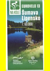 Eurovelo 13 - Šumava Lipensko  (odkaz v elektronickém katalogu)