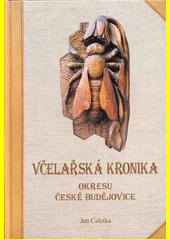 Včelařská kronika okresu České Budějovice  (odkaz v elektronickém katalogu)
