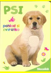 Psi : pohlaď si zvířátko (odkaz v elektronickém katalogu)