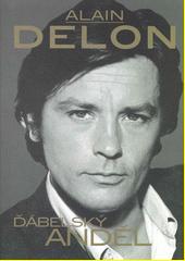 Alain Delon : ďábelský anděl  (odkaz v elektronickém katalogu)