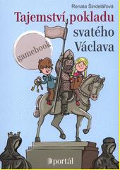 Tajemství pokladu svatého Václava : gamebook  (odkaz v elektronickém katalogu)