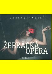 Žebrácká opera  (odkaz v elektronickém katalogu)