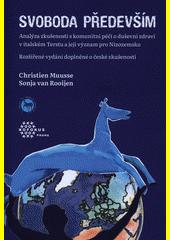 Svoboda především : analýza zkušeností s komunitní péčí o duševní zdraví v italském Terstu a její význam pro Nizozemsko  (odkaz v elektronickém katalogu)