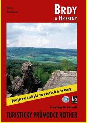 Brdy a Hřebeny : 50 vybraných turistických tras  (odkaz v elektronickém katalogu)