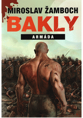 Bakly - armáda (odkaz v elektronickém katalogu)