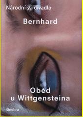 Bernhard, Oběd u Wittgensteina (odkaz v elektronickém katalogu)