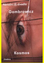 Gombrowicz, Kosmos (odkaz v elektronickém katalogu)