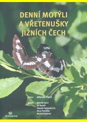 Denní motýli a vřetenušky jižních Čech  (odkaz v elektronickém katalogu)