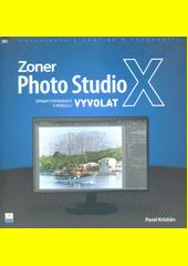 Zoner Photo Studio X : úprava fotografií v modulu Vyvolat  (odkaz v elektronickém katalogu)