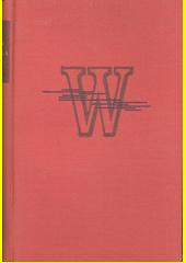 Dílo Jiřího Wolkra : mladistvé verše a zlomky básní  (odkaz v elektronickém katalogu)
