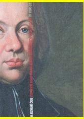 Na rozhraní času : litoměřický biskup Emanuel Arnošt z Valdštějna (1716-1789) a jeho svět  (odkaz v elektronickém katalogu)