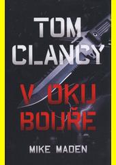 Tom Clancy: V oku bouře  (odkaz v elektronickém katalogu)