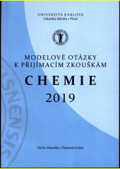 Chemie 2019 : modelové otázky k přijímacím zkouškám  (odkaz v elektronickém katalogu)