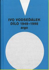 Dílo 1949-1998  (odkaz v elektronickém katalogu)