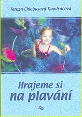 Hrajeme si na plavání  (odkaz v elektronickém katalogu)