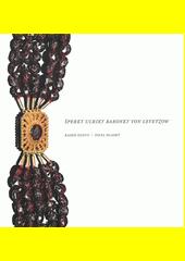 Šperky Ulriky baronky von Levetzow  (odkaz v elektronickém katalogu)