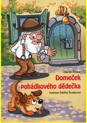 Domeček pohádkového dědečka  (odkaz v elektronickém katalogu)