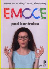 Emoce pod kontrolou  (odkaz v elektronickém katalogu)
