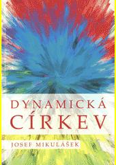 Dynamická církev (odkaz v elektronickém katalogu)