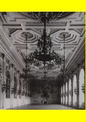 Španělský a Německý sál na Pražském hradě v 19. století = The Spanish and German Halls at Prague Castle in the 19th century  (odkaz v elektronickém katalogu)