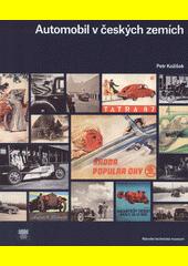 Automobil v českých zemích : projížďka českou historií v automobilech ze sbírek Národního technického muzea  (odkaz v elektronickém katalogu)