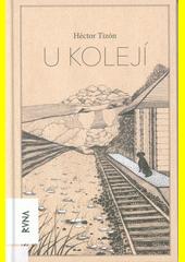 U kolejí  (odkaz v elektronickém katalogu)