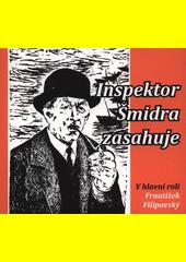Inspektor Šmidra zasahuje (odkaz v elektronickém katalogu)