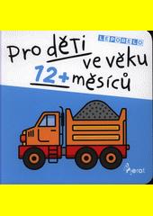 Leporelo pro děti ve věku 12+ měsíců  (odkaz v elektronickém katalogu)