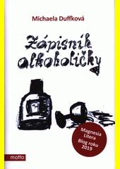 Zápisník alkoholičky  (odkaz v elektronickém katalogu)