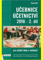Učebnice účetnictví 2016 : pro střední školy a pro veřejnost. 2. díl  (odkaz v elektronickém katalogu)