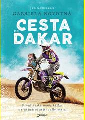 Cesta na Dakar : první česká motorkářka na nejnáročnější rally světa  (odkaz v elektronickém katalogu)