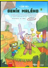 Deník malého Minecrafťáka : komiks. 1, Nový bojovník  (odkaz v elektronickém katalogu)