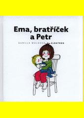 Ema, bratříček a Petr  (odkaz v elektronickém katalogu)
