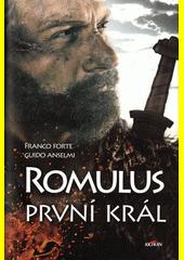 Romulus, první král  (odkaz v elektronickém katalogu)