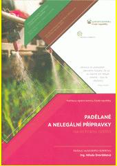 Padělané a nelegální přípravky na ochranu rostlin
