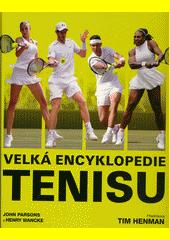 Velká encyklopedie tenisu  (odkaz v elektronickém katalogu)