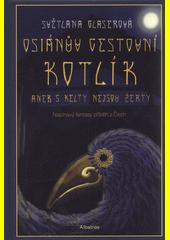 Osiánův cestovní kotlík, aneb, S Kelty nejsou žerty  (odkaz v elektronickém katalogu)