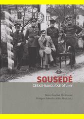 Sousedé : česko-rakouské dějiny  (odkaz v elektronickém katalogu)