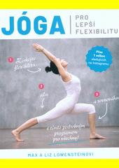 Jóga pro lepší flexibilitu  (odkaz v elektronickém katalogu)