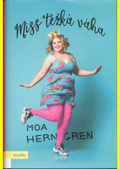 Miss těžká váha  (odkaz v elektronickém katalogu)