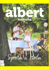Albert v kuchyni : spolu u stolu (odkaz v elektronickém katalogu)