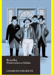 Kronika Pickwickova klubu  (odkaz v elektronickém katalogu)