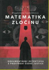 Matematika zločinu  (odkaz v elektronickém katalogu)
