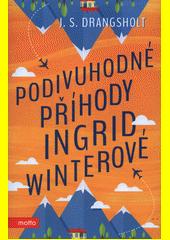 Podivuhodné příhody Ingrid Winterové  (odkaz v elektronickém katalogu)