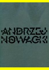 Andrzej Nowacki : variace na černou = variations on black  (odkaz v elektronickém katalogu)