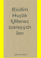 Milenec zakletých žen  (odkaz v elektronickém katalogu)