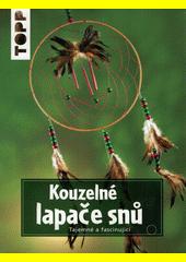 Kouzelné lapače snů (odkaz v elektronickém katalogu)