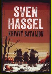 Krvavý batalion  (odkaz v elektronickém katalogu)
